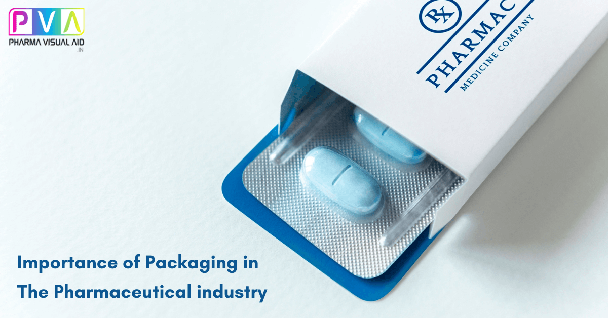 Importance of Packaging in Pharmaceutical Industry