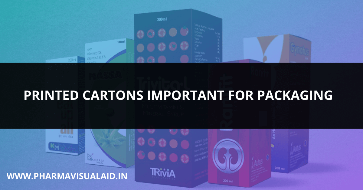 Why are Printed Cartons Important for Packaging?